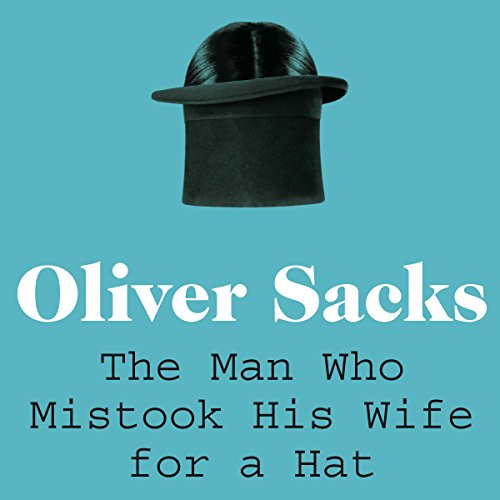 The Man Who Mistook His Wife for a Hat Titelbild