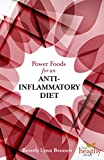 Power Foods for An Anti-Inflammatory Diet (Live Healthy Now!) (English...