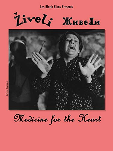 Ziveli!  Medicine for the Heart [OV]