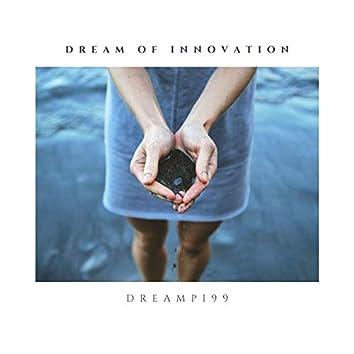 Dream of Innovation