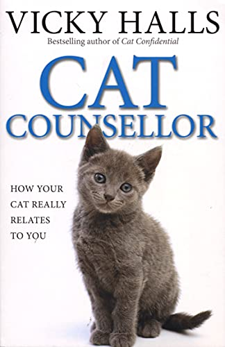 Cat Counsellor: How Your Cat Really Relates To You (English Edition)