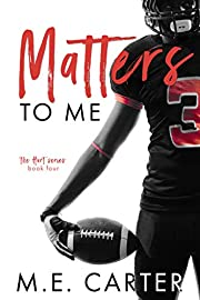 Matters to Me: A Football Romance (The Hart Series Book 4)
