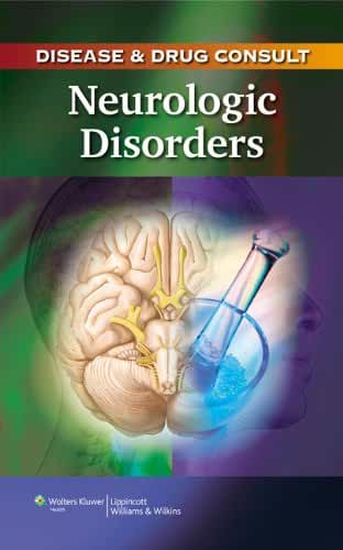 Disease & Drug Consult: Neurologic Disorders (English Edition)