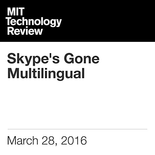Skype's Gone Multilingual audiobook cover art