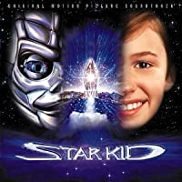 Star Kid: Original Motion Picture Soundtrack