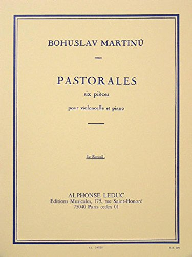 Bohuslav Martinu: Six Pastorales (Cello And Piano). Für Cello, Klavierbegleitung