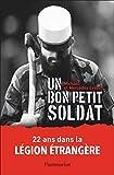 Un bon petit soldat (Documents, témoignages et essais d'actualité)