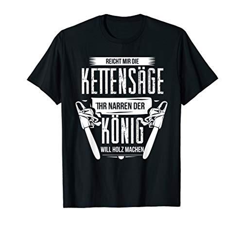 Herren Reicht Mit Die Kettensäge Holzfäller T-Shirt