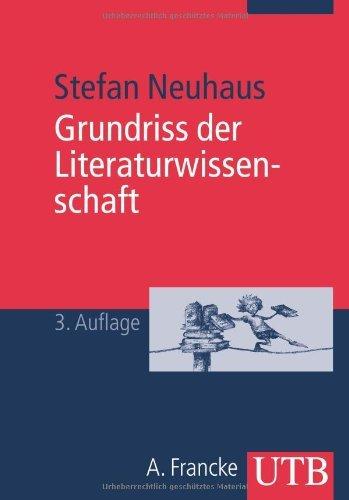 Grundriss der Literaturwissenschaft by Stefan Neuhaus (2009-02-27)