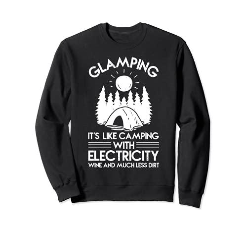 Womens Glamping es como acampar con electricidad vino y Sudadera