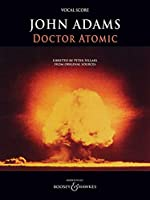 Doctor Atomic: Vocal Score, Archive Edition