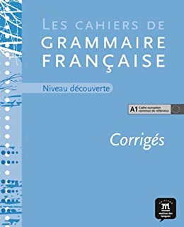 Les cahiers de grammaire, A1 guia de soluciones (French Edition) by Philippe Liria (2009) Textbook Binding