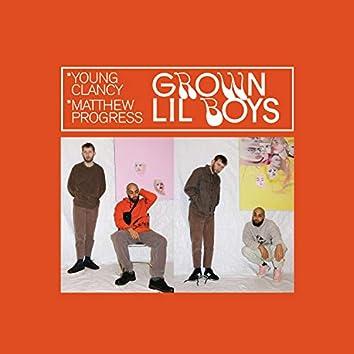 Grown Lil Boys