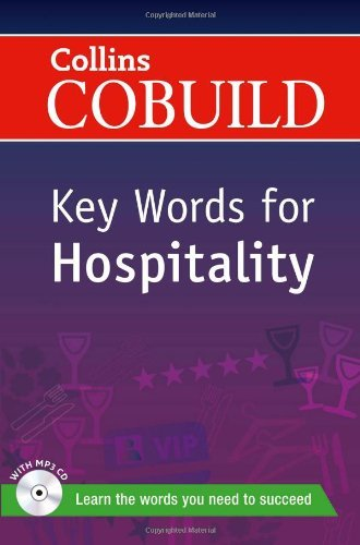 Key Words for Hospitality: B1+ (Collins COBUILD Key Words) (Collins English for the TOEFL Test) by Collins (2013-04-25)
