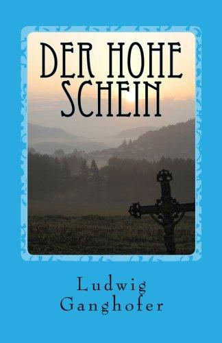 Der hohe Schein: Roman aus den Bergen