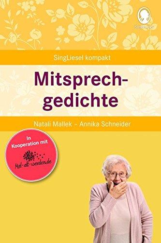 Mitsprechgedichte für Senioren (SingLiesel Kompakt)