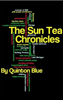 The Sun Tea Chronicles by [Quinton Blue]
