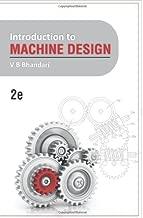 By Prof V B Bhandari Introduction to Machine Design: 2e (2e) [Paperback]