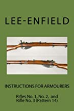 Instructions for Armourers: Rifles No. 1, No.2 and No. 3 (Pattern 14) (Lee-Enfield)