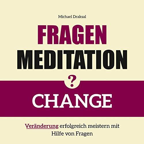 CHANGE - Veränderung erfolgreich meistern mit Hilfe von Fragen Titelbild