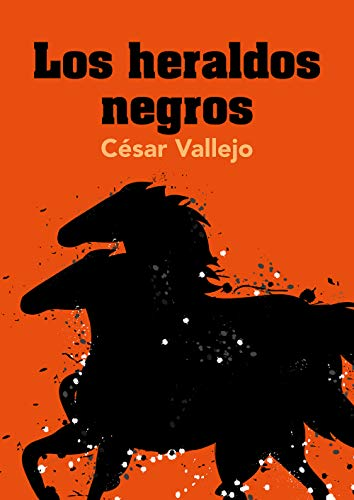 Los heraldos negros (Spanish Edition)