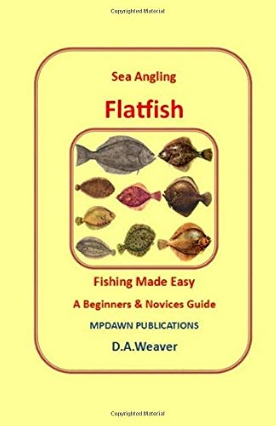 感謝している別々にプレゼンSea Angling Flatfish fishing made easy (Target Species)