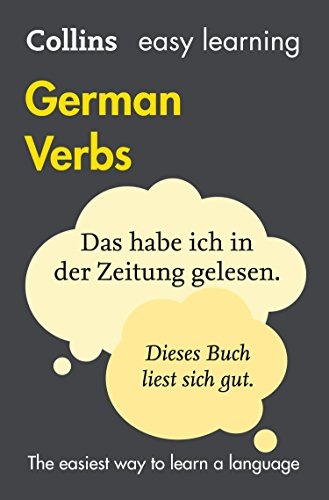 Easy Learning German Verbs: Trusted support for learning (Collins Easy Learning) (English Edition)