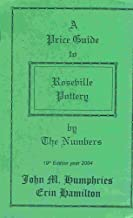 2005 Price Guide to Roseville Pottery By the Numbers
