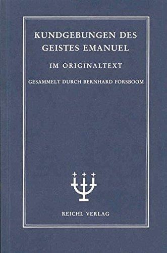 Kundgebungen des Geistes Emanuel, Band II: Aus den Jahren 1897 bis 1905