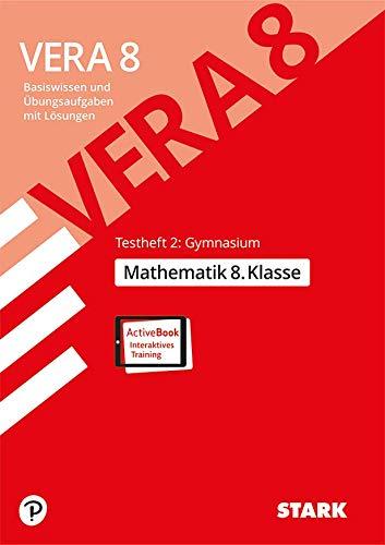 STARK VERA 8 Testheft 2: Gymnasium - Mathematik