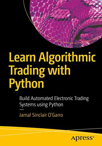 [画像:Learn Algorithmic Trading with Python: Build Automated Electronic Trading Systems using Python]