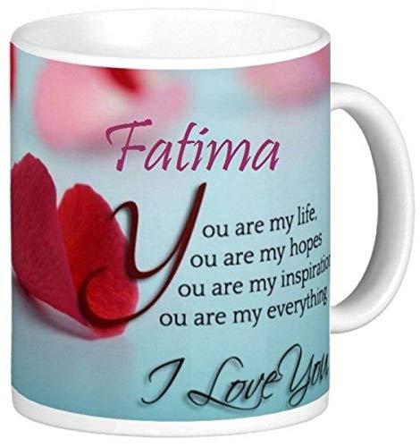 Fatima Mug/Fatima Name Mug/Fatima Love Ceramic Coffee Mug
