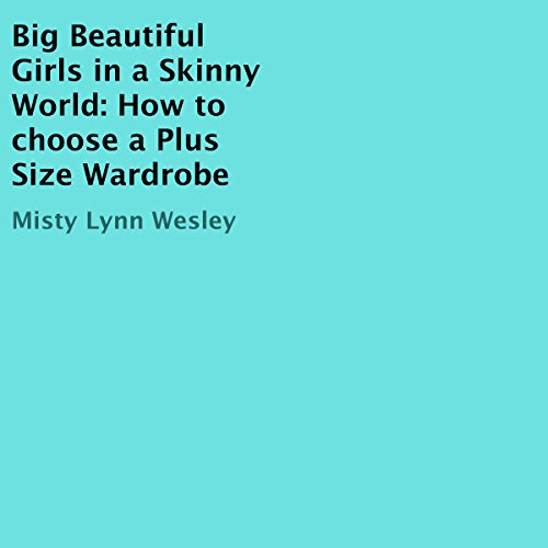 Big Beautiful Girls in a Skinny World audiobook cover art