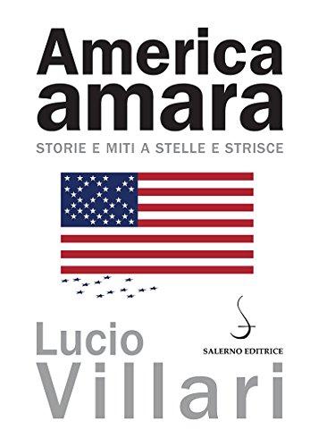 America amara: Storie e miti a stelle e striscie