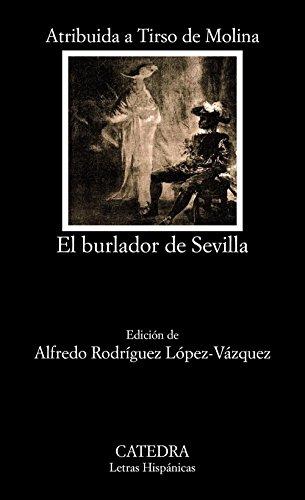 El burlador de Sevilla o El convidado de piedra (Letras Hispánicas)