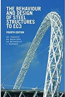 The Behaviour And Design Of Steel Structures To Ec3 Fourth Edition By Gardner Nethercot Bradford Trahair (2008)