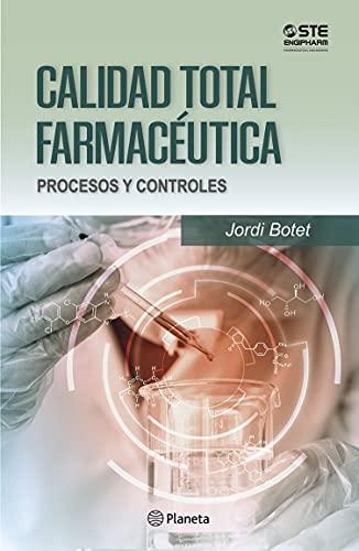 Calidad total farmacéutica (Fuera de colección) (Spanish Edition)