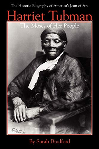 Download Harriet Tubman: The Moses of Her People 1557092176
