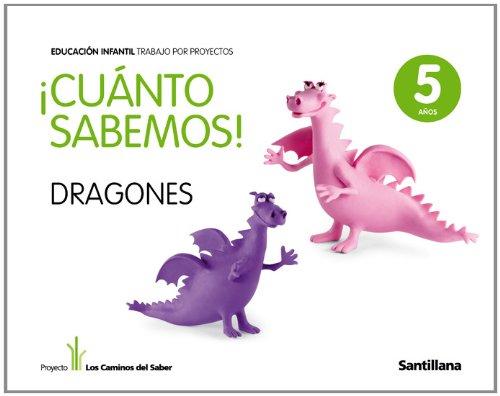 Cuanto Sabermos Dragones Educ Infantil 5 Años Trabajo Por Proyectos los Caminos Del Saber Santillana - 9788468002279
