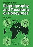 Biogeography and Taxonomy of Honeybees - Friedrich Ruttner
