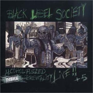 Alcohol Fueled Brewtality Live [Audio CD] Zakk Wylde's Black Label Society