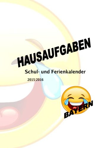 Schul- und Ferienkalender 2015/2016: Bayern