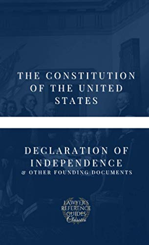 The Constitution of the United States, Declaration of Independence & Other Founding Documents (Pocket Founders, Band 1)