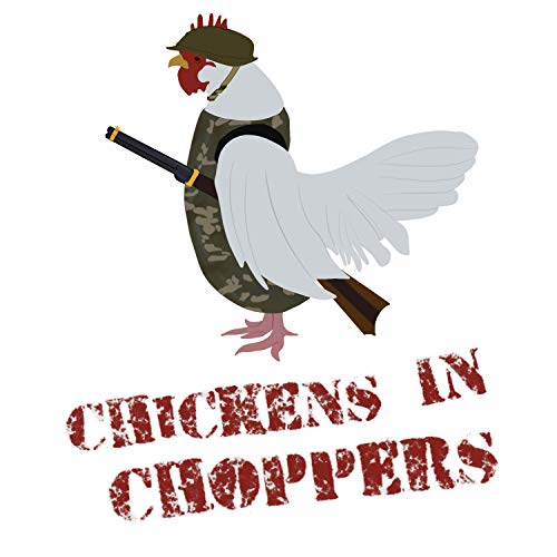 Chickens In Choppers