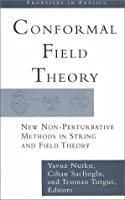 Conformal Field Theory: New Non-perturbative Methods In String And Field Theory (Frontiers in Physics)