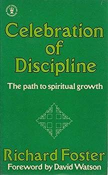 Paperback Celebration of Discipline: The Path to Spiritual Growth (Hodder Christian Paperbacks) Book