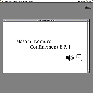 Confinement EP I