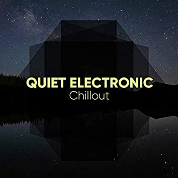 Quiet Electronic Chillout