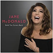 jane mcdonald hold the covers back