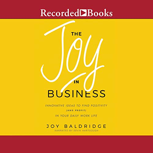 The Joy in Business audiobook cover art